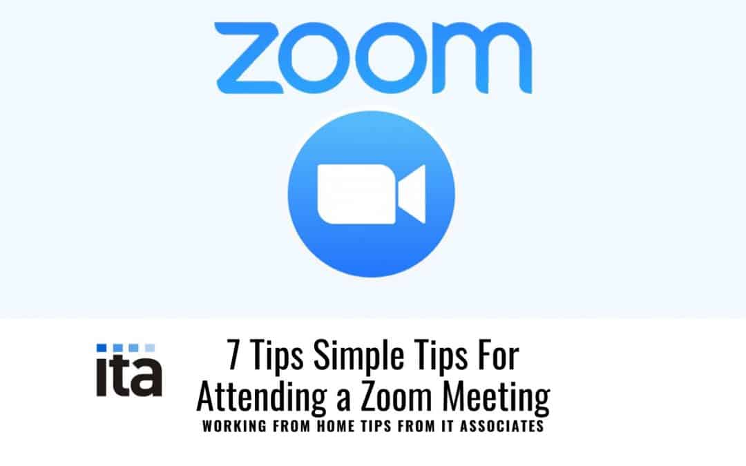 7 Tips for Attending a Zoom Meeting